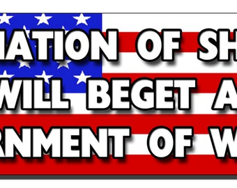 Bumper Sticker - A nation of sheep will beget a government of wolves - Quote Me Printing #88