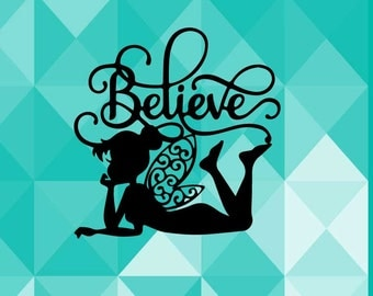 Tinkerbell Believe, Fairy Inspired Paper Cut File for silhouette or circut - SVG file - Scrapbooking and Paper Art DIY