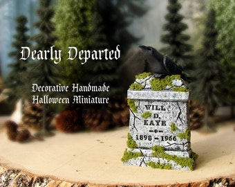 Dearly Departed - Halloween Miniature Tombstone Decor - Will D Kaye - Handcrafted and Hand-Painted Decorative Gravestones - All Hallows Eve