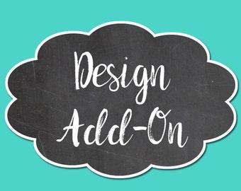 Add On For Any Design, Custom Design, Custom Invitations, Printable Invitations, Add-On, Personalize, Design Fee, Personalize Design