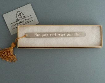 "Pewter Bookmark: ""Plan your work, work your plan."" Norman Vincent Peale"