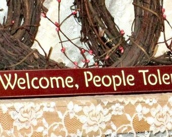 Dogs Welcome, People Tolerated - Primitive Country Shelf Sitter, Painted Wood Sign, funny dog sign, dog decor, dogs welcome sign