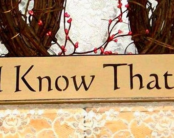 Be Still and Know That I Am God - Primitive Country Painted Wall Sign, Country Decor, Inspirational sign, Bible Verse Sign, Psalm 46:10