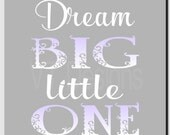 Dream Big Little One, Baby Girl Nursery Decor, Kids Wall Art, Purple Gray, Toddler Room Decor, Children's Room, Print or Canvas