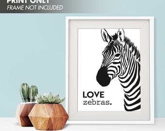 LOVE ZEBRAS - Art Print (Featured in Black) Love Animals Art Print and Poster Collection