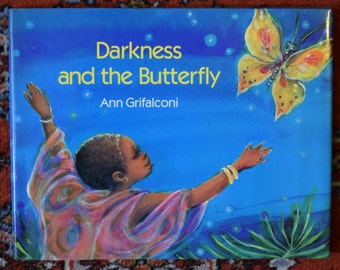 Darkness and the Butterfly by Ann Grifalconi