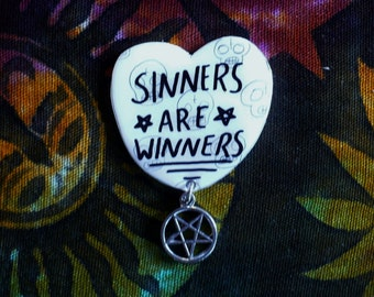 Occult sinners are winners brooch, button, witchy pin, spell book, black magick, witchcraft, path, pentacle, devil, illuminati