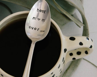 BEST MOM EVER - Hand Stamped Vintage Coffee Spoon for your Coffee Lovin' Momma