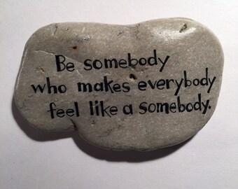be somebody handpainted rock