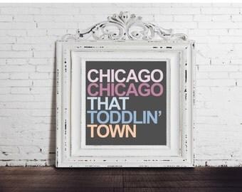 Chicago That Toddlin' Town - Sinatra Lyrics, DIGITAL DOWNLOAD, Music, Song, 10x10, Colorful Art Print, Housewarming Gift, Chicago Illinois