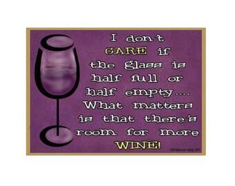 "Glass Half Full Half Empty, Room For More Wine Fridge Refrigerator Magnet 3.5""x2.5"""