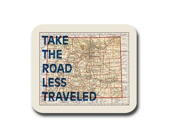 Mousepad Colorado Map Print - Take The Road Less Traveled - Typography
