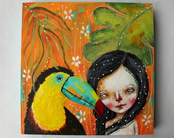 folk art Original girl painting whimsical Toucan mixed media art painting on wood canvas 8x8 inches - The tale of the Toucan