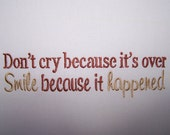 Don't cry because its over Machine Embroidery Design Pattern-INSTANT DOWNLOAD