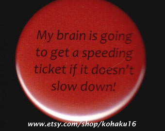 Brain Speeding Ticket Button