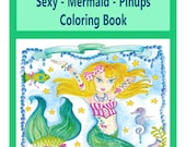 Coloring Book OH LA LA Sexy PinUp Tattooed Mermaids to Color Fun and cute Adult Art to Color