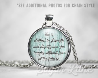 Proverbs 31 25 Necklace - Inspirational Pendant - Glass Dome Necklace - Proverbs Pendant - She Is Clothed in Strength and Dignity