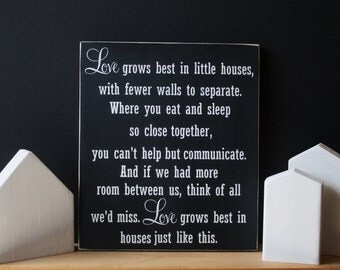 Love Grows Best In Little Houses Painted Wood Sign, Small Home Love, Handmade Sign, Housewarming Gift, House Love Sign