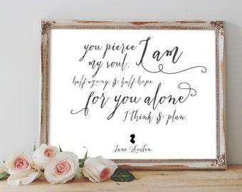 INSTANT DOWNLOAD, You Pierce My Soul, Jane Austen, digital print, wall art, Mr. Darcy , Austen quote, 8x10 & 5x7, Santa Clara Design