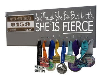 And though she be but little, she is fierce. medal holder, hanger, display rack, sports, gymnastics, soccer, dance, awards, Shakespeare