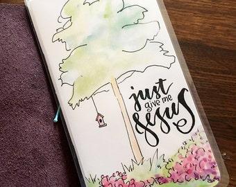 Midori Dashboard with Pocket Original Watercolor Art Print - Just Give Me Jesus
