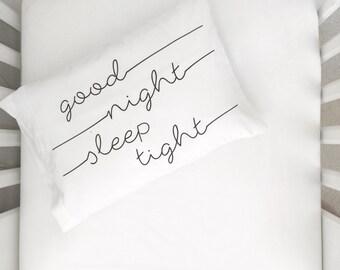 Good night sleep tight Pillow Case Toddler Pillow Toddler Bed Crib Pillow Childs Pillow Kids Pillow Kids Room PillowCase toddler bedding