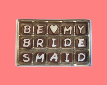 Ask Bridesmaid Gift Invitation Proposal Gift BFF Will You Be My Bridesmaid Unique Cool Funny Fun Way Idea Candy Box Cubic Chocolate Letters