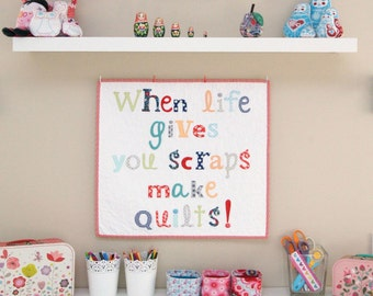 When Life Gives You Scraps Mini Quilt Pattern