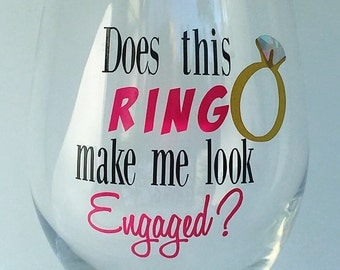 Wine Glass for Engagement, Funny Wedding Gift Idea