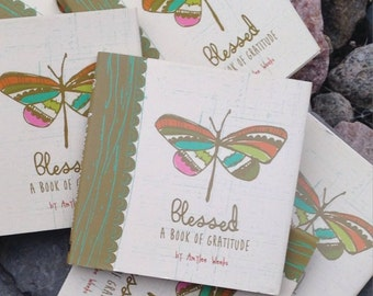 Blessed - A Book of Gratitude by Amylee Weeks