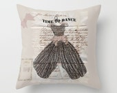 Decorative Throw Pillow Cover, Fancy Dress Time to Dance