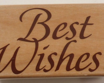 Best Wishes! Writing Words  Wooden Rubber Stamp