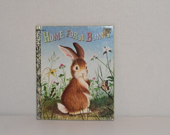 Home For A Bunny  -- Little Golden Book -- 1961