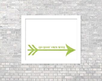 Go Your Own Way Modern Typography Print - Arrow Grad Graduation Art Print Gift Green Typography Arrow Art Inspirational Art Print