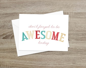 Don't Forget to Be Awesome Today - Inspirational Motivational Modern Typography Greeting Card - Teal Red Beige White Nerdfighter DFTBA
