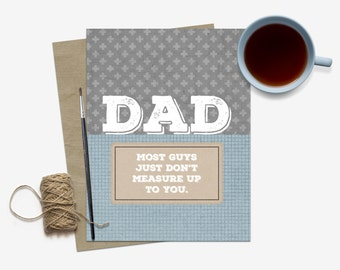Father's Day Card / Heartfelt Father's Day Card / For Dad / Stepdad Stepfather Card / Card for Daddy / Measure Up Card / Greeting Card Dad