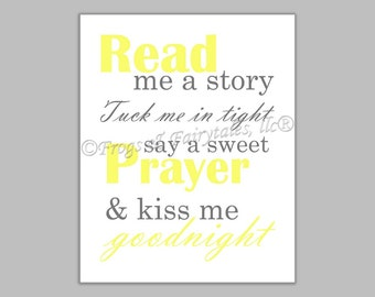 Read Me a Story Tuck Me in Tight Say a Sweet Prayer and Kiss Me Goodnight yellow gray gender neutral canvas print wall art