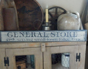 PriMiTiVe -  GeNeRaL SToRe....SeRvInG SMaLL Town  - HandpAinTeD SiGn