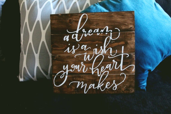 A Dream Is A Wish Your Heart Makes pallet sign wood wall decor A Dream Is A Wish Your Heart Makes Shirt