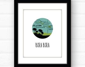 Bora Bora South Pacific art print | Pacific island decor | tropical beach | tropical art | vacation souvenir | travel poster | travel print