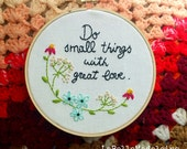Inspirational quote embroidered hoop, hoop art, wall decor, home decor, love, field flowers