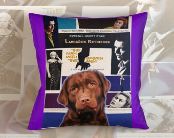 Labrador Retriever Art Pillow Case Throw Pillow - The Man with the Golden Arm Movie Poster  Perfect DOG LOVER Gift for Her Gift for Him