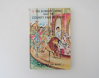The Bobbsey Twins And The County Fair Mystery Book, Vintage Bobbsey Twins by Laura Lee Hope, Book #15