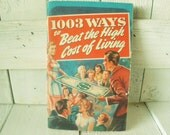 Vintage book 1003 Ways to Beat the High Cost of Living 1948 household hints