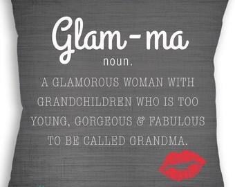 Glam-ma - Glam ma - Gorgeous Grandma - Grandmother Gift - Mother's Day - Grandma Gift - Custom Pillow - Decorative Pillow - Throw Pillow