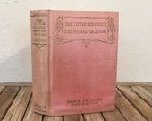 Vintage Pink Book Titled The Little Colonel's Christmas Vacation Annie Fellows Johnston