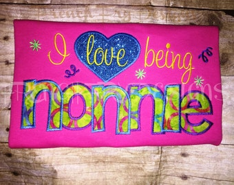 Grandmother Brag applique shirt for I love being NONNIE Customized and Personalized