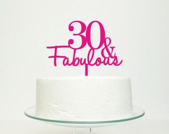 30 & Fabulous Thirtieth Thirty 30th Birthday Cake Topper