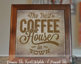 """Trivet Hot Plate:  """"The Best Coffee House in Town""""  