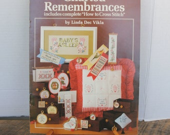 Vintage 1981 Charted Remembrances Cross Stitch  By Needleworks